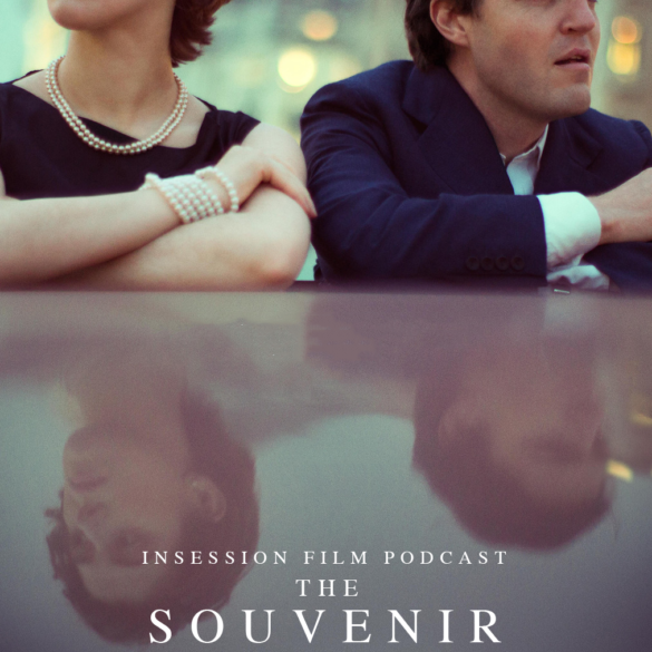 Podcast: The Souvenir / Non-Fiction – Extra Film