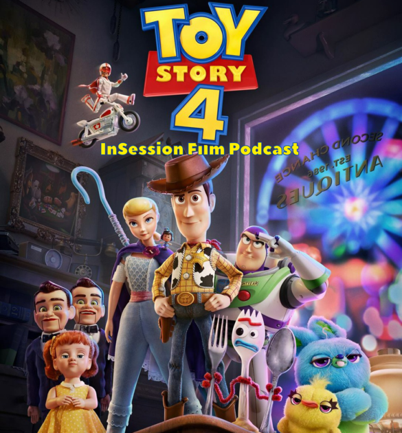 Podcast: Toy Story 4 / Top 3 Pixar Characters – Episode 331