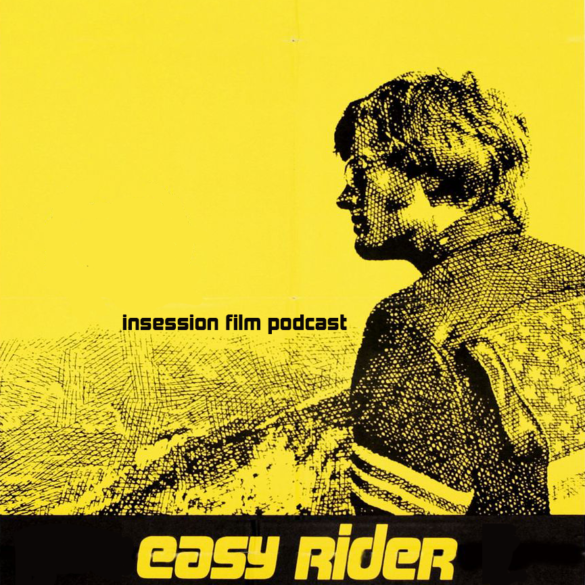 Podcast: Easy Rider / Top 3 Road Movies – Episode 334