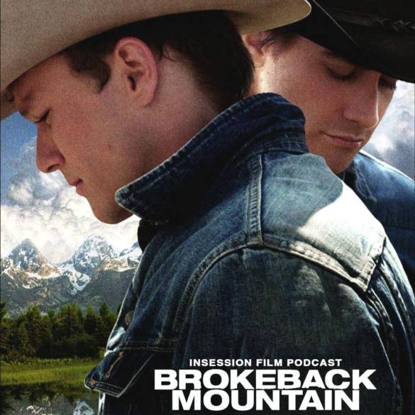 Podcast: Brokeback Mountain / Top 5 Movies of 2005 – Episode 340