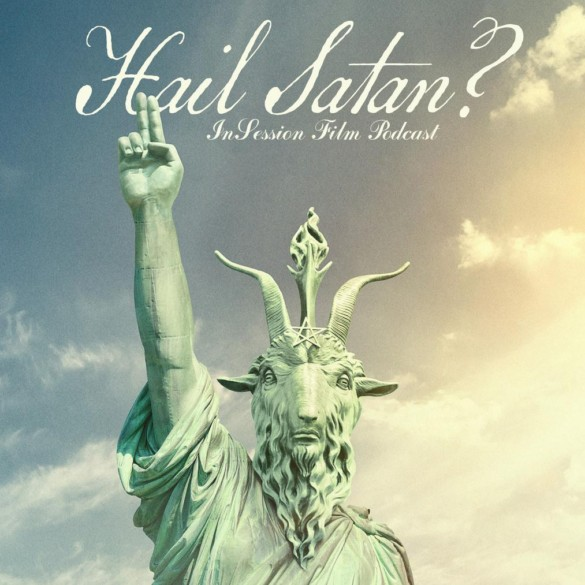 Podcast: Hail Satan / Little Woods – Extra Film