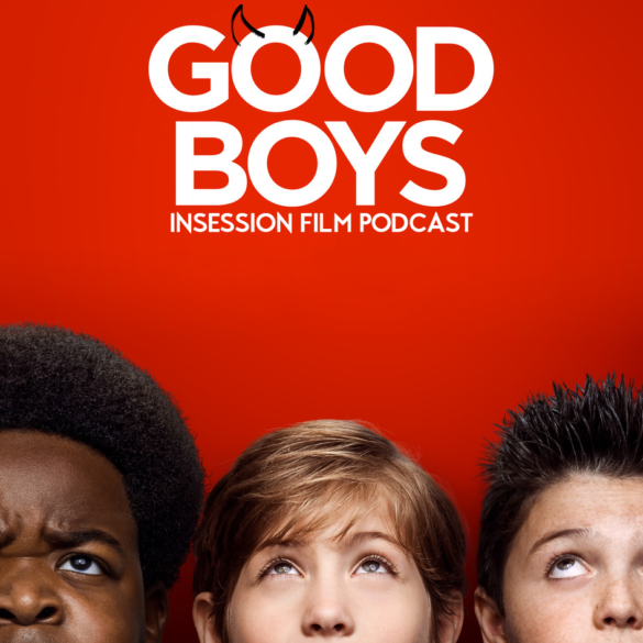 Podcast: Good Boys / Blinded by the Light – Extra Film