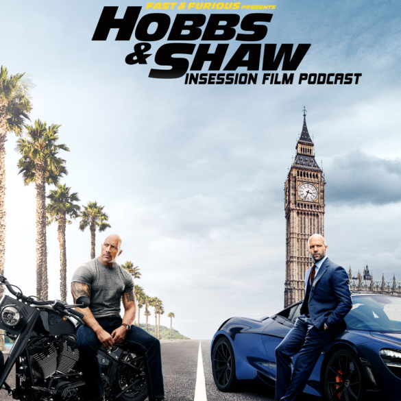 Podcast: Hobbs & Shaw / Sword of Trust – Extra Film