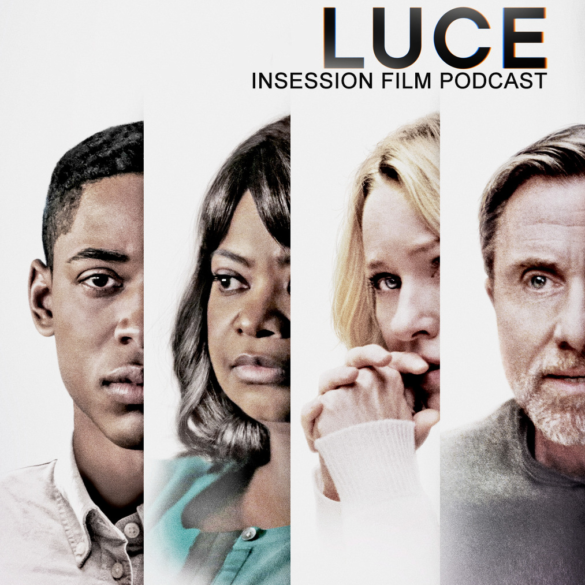 Podcast: Luce / Top 3 Movies Based On A Play – Episode 338
