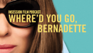 Podcast: Where'd You Go, Bernadette / Top 3 Cate Blanchett Scenes – Episode 339