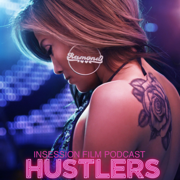 Podcast: Hustlers / Top 3 Performances by Musicians – Episode 343
