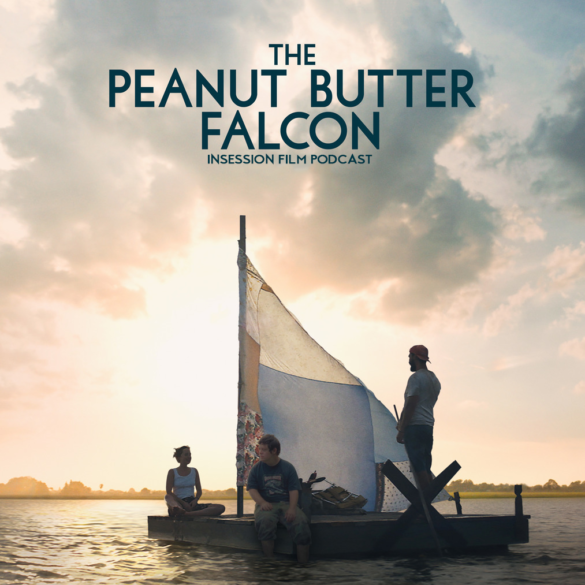 Podcast: Ready or Not / The Peanut Butter Falcon – Extra Film