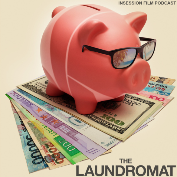 Podcast: The Laundromat / The Seventh Seal – Episode 347