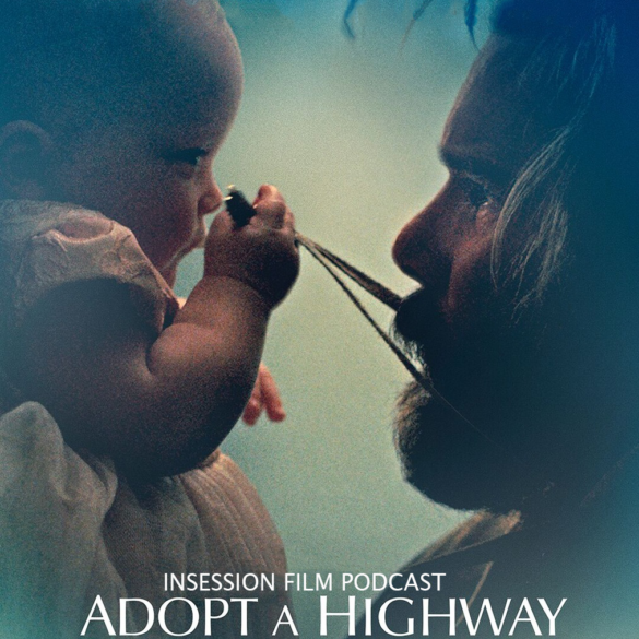 Podcast: Adopt a Highway / Long Day's Journey Into Night – Extra Film