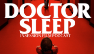 Podcast: Doctor Sleep / Cries and Whispers – Episode 351