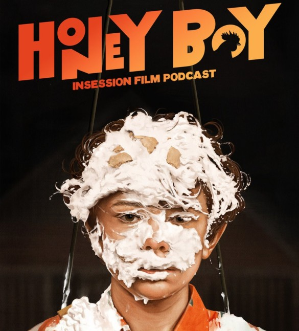 Podcast: Honey Boy / The Report – Extra Film