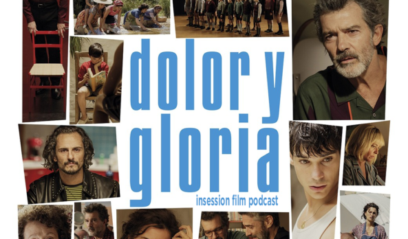 Podcast: The King / Pain and Glory – Extra Film