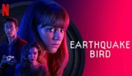 Movie Review: 'Earthquake Bird' is a scrumptious and static flight