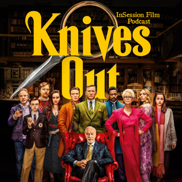 Podcast: Knives Out / Trey Edward Shults Interview / Fanny and Alexander – Episode 354