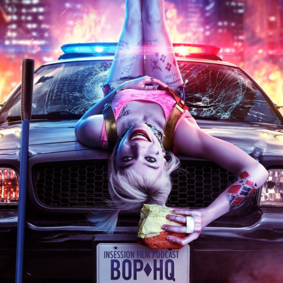 Podcast: Birds of Prey / Top 3 Movies That Should Have Won Best Picture – Episode 364