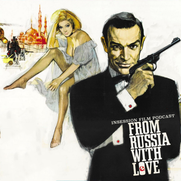 Podcast: From Russia with Love / Amarcord – Episode 373