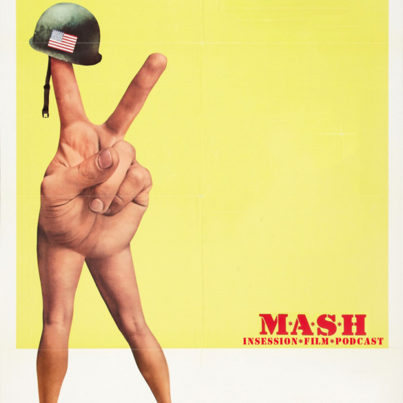 Podcast: M*A*S*H / Crip Camp – Extra Film