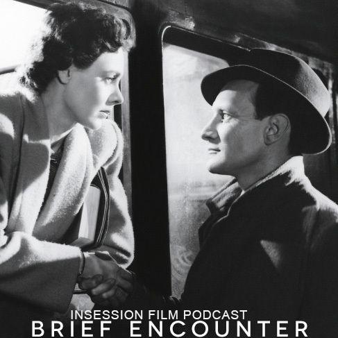 Podcast: Brief Encounter / Babyteeth – Extra Film