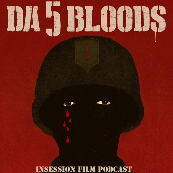 Podcast: Da 5 Bloods / The Gold Rush – Episode 382