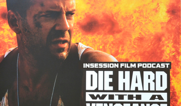 Podcast: Die Hard with a Vengeance / Top 3 Action Heroes – Episode 380