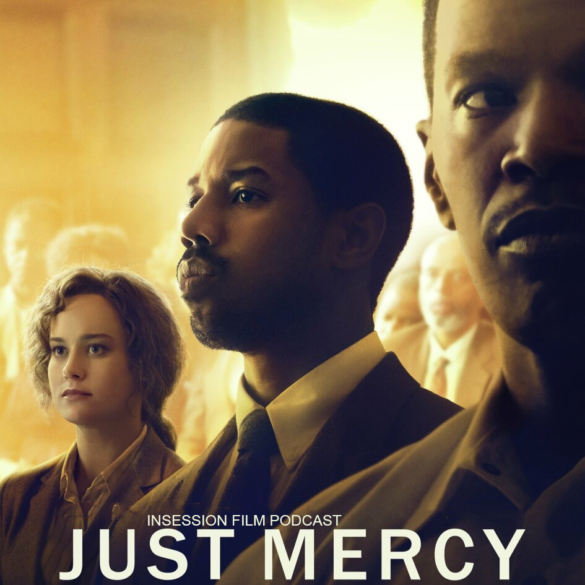 Podcast: Just Mercy / The Kid – Episode 381