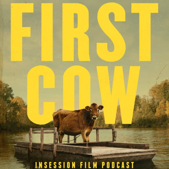 Podcast: First Cow / The Great Dictator – Episode 387