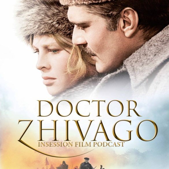 Podcast: Doctor Zhivago / Yes, God Yes – Extra Film