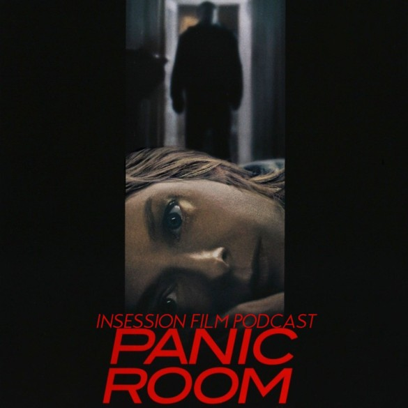 Podcast: Panic Room / I'm Thinking of Ending Things – Extra Film