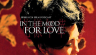 Podcast: In the Mood for Love / Charlie Chaplin Shorts – Episode 396