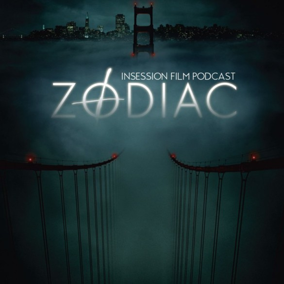 Podcast: Zodiac / The Nest – Extra Film