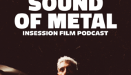 Podcast: Sound of Metal / Run – Episode 405