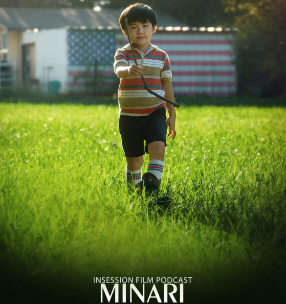 Podcast: Minari / Top 3 Movies About the American Dream – Episode 406