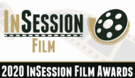 Podcast: 2020 InSession Film Awards – Episode 413 (Part 1)