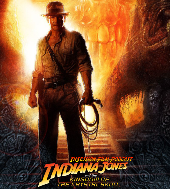 Podcast: Indiana Jones and the Kingdom of the Crystal Skull / Bacurau – Extra Film