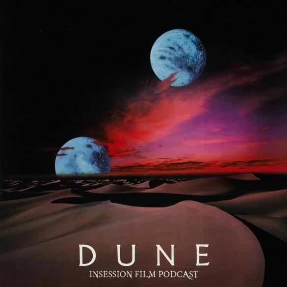 Podcast: Dune (1984) / Zola – Extra Film